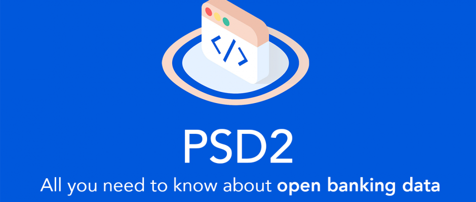 PSD2 All you need to know about open banking data